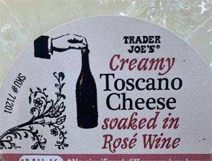 Trader Joe's Creamy Toscano Cheese Soaked in Rose Wine