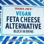 Trader Joe's Vegan Feta Cheese Alternative
